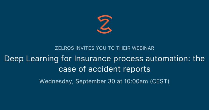 Deep Learning for Insurance process automation: the case of accident reports by Zelros